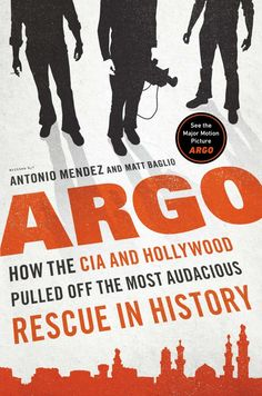 """This book cover image released by Viking shows """"Argo: How the CIA and Hollywood Pulled off the Most Audacious Rescue in History"""", by Antonio J. Mendez and Matt Baglio. Description from amarillo.com. I searched for this on bing.com/images"""