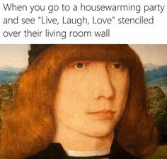 """Classical Art Memes That'll Make You Feel Cultured - Funny memes that """"GET IT"""" and want you to too. Get the latest funniest memes and keep up what is going on in the meme-o-sphere. Classical Art Memes, Stupid Funny Memes, Funny Relatable Memes, 9gag Funny, Renaissance Memes, Medieval Memes, Renaissance Art, Art History Memes, Funny History"""