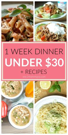 1 week dinner recipes for under $30. Healthy and easy dinner options for a budget meal plan. Save money and time on dinner this week!