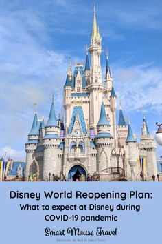 Disney World COVID-19 Reopening Plans - Smart Mouse Travel Disney World News, Disney World Florida, Disney World Parks, Disney World Tips And Tricks, Disney Tips, Disney Worlds, Disney Magic, Disney World Vacation Planning, Disney Vacation Club