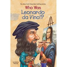 "Read ""Who Was Leonardo da Vinci?"" by Roberta Edwards available from Rakuten Kobo. Leonardo da Vinci was a gifted painter, talented musician, and dedicated scientist and inventor, designing flying machin. Marie Curie, Leonardo Vinci, Einstein, Free Reading, Book Format, Yorkie, Book Lovers, Audio Books, The Dreamers"