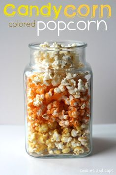 Candy Corn Colored Popcorn (can also adjust colors for different holidays!)  I'm going to use my daughter's high school colors and make individual bags for her graduation party!