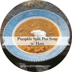 Pumpkin and Split Pea Soup with Ham . . . so good, so cheap, and so easy. Yum!