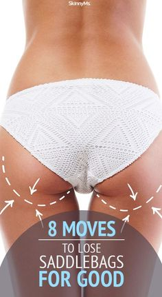 8 Moves to Lose your Saddlebags for Good!