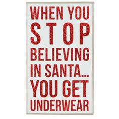 Stop Believing in Santa Christmas Pillow. Makes me think of Granny. Noel Christmas, Christmas Pillow, All Things Christmas, Winter Christmas, Christmas Ideas, Christmas Quotes, Christmas Signs, Christmas Humor, Christmas Crafts