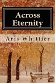 Across Eternity    See my review of this wonderful book at http://become-lost-in-words.blogspot.com