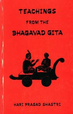 Hari Prasad Shastri - Teachings from the Bhagavad Gita Bhagavad Gita, Hindus, Literature, Teaching, Books, Movies, Movie Posters, Literatura, Libros