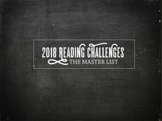 * FINAL update: Jan. 13, 2018 – Reading challenges are so much fun. If you want to join in, you'll find below a list of all the 2018 year long reading challenges hosted by #bookbloggers &#821…