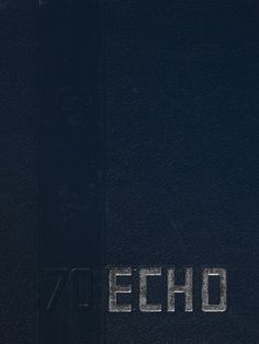 Northeast Missouri State College | The 1970 Echo Cover