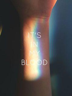 """Bom não tem muita coisa para fala então vou traduzir o que está escrito """"está no meu sangue"""""""