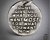Dont give up ... (035)  Inspirational Quotes on Solid Silver Pendant, Necklace, Cell Phone Charm, Personalized, Custom Quote 26.00