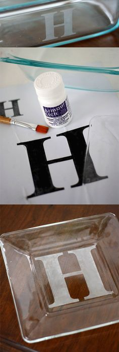 How to personalize glass using etch medium - this is so easy and makes a great gift! You can do plates, casserole dishes, and more.