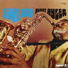 Albert Ayler - Love Cry (1968)