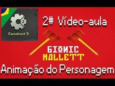 Construct 2 | Animação do Personagem | 2# Videoaula