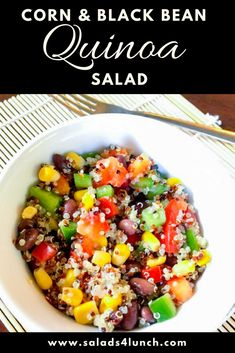 This delicious corn and black bean quinoa salad and nutritious salad can be eaten alone, as a side dish, in a wrap or in a salad with lettuce. Add chicken for some extra protein, avocado for some healthy fats or enjoy as is! Healthy Corn, Easy Healthy Recipes, Healthy Fats, Healthy Eating, Healthy Salads, Healthy Chicken, Quinoa Salad Recipes, Salad Dressing Recipes, Salad Dressings