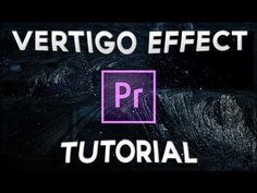 Quick Vertigo/Dolly Zoom Effect Tutorial (Adobe Premiere Pro CC 2016) - YouTube