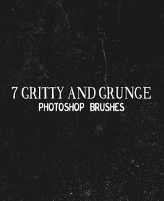 7 Gritty and Grunge Photoshop Brushes