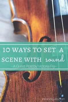 Using sound in a scene will make it more vibrant for your readers.