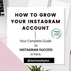 your complete guide to instagram success is here. do visit our blog. #digitalmarketing #digitalmarketingagency #instagram #instagrammarketing #enterpreneur #socialmedia #socialmediamarketing #trending #google #technoobytes