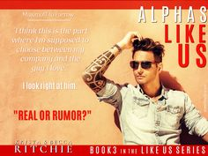 ALPHAS LIKE US (LIKE US SERIES BOOK 3) KRISTA & BECCA RITCHIE  -  BOOK TEASER