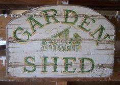 Ideas garden shed signs projects for 2019 Shed Signs, Diy Signs, Garden Angels, Potting Sheds, Garden Quotes, Diy Shed, Garden Signs, Painted Signs, Yard Art