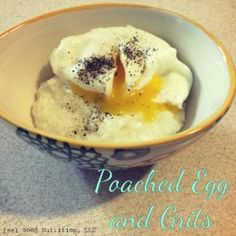 Poached Egg and Grits | Feel Good Nutrition. Ingredients: egg, grits, water, salt, pepper (optional) | gluten-free, dairy-free | www.feelgoodrd.com