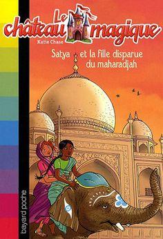 LECTURE - Le château magique, Tome 9 : Satya et la fille disparue du maharadjah de Katie Chase - Cléa est en Inde. Elle rencontre Satya, une jeune orpheline, qui ressemble étrangement à la princesse qu'elle recherche. Pourtant, la petite Indienne lui affirme qu'elle n'est pas une princesse, et elle lui raconte une bien étrange histoire. Depuis des années, le maharadjah est fou de tristesse car sa fille bien-aimée a disparu quand elle n'était qu'un bébé ! Cléa décide d'éclaircir le mystère...