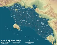 Bay of LA: Los Angeles, if all the ice caps melted. This is the third in a series of extreme sea level rise maps. This will happen someday, but not in our lifetimes. Some who have dared to speculate on a timeline have given themselves plenty of space for error in their predictions–one estimate says anywhere from 1,000 to 10,000 years. Whatever the time frame, it is a fact that humans are speeding up this process.