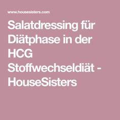 Salatdressing für Diätphase in der HCG Stoffwechseldiät - HouseSisters