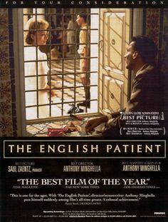 The English Patient, in my top ten films, never get tired of it