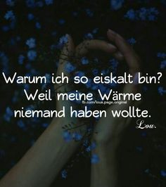 Love Pain, Best Quotes Ever, German Quotes, Some Quotes, True Words, Thoughts, Motivation, Feelings