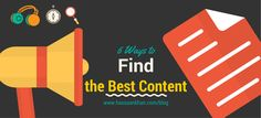 6 Ways to Find the Best Content on Internet