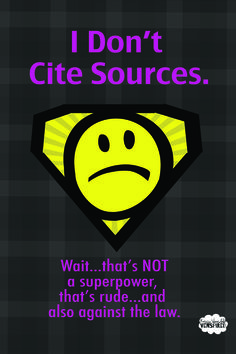 I need help citing my sources? So I do not plagiarize?
