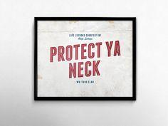 Wu Tang Clan Protect Ya Neck Dorm Art Hip Hop Lyric Distressed