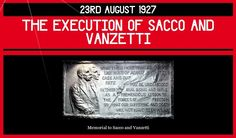 23rd August 1927 – the Execution of Sacco and Vanzetti | Dorian Cope presents On This Deity  (via http://www.onthisdeity.com/23rd-august-1927-%e2%80%93-the-execution-of-sacco-and-vanzetti/ )