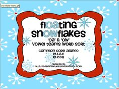 FlOAting SnOWflakes - 'OA' & 'OW' Vowel Team Word Sort. Common Core Aligned