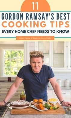 11 Gordon Ramsay Cooking Tips Every Home Chef Needs to Know - Typically Topical Gordon Ramsay Dishes, Gordon Ramsay Home Cooking, Scottish Recipes, Turkish Recipes, Romanian Recipes, Cooking Tips, Basic Cooking, Cooking Food, Cooking Utensils
