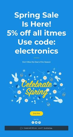 Spring Sale  Is Here!  5% off all itmes  Use code: electronics