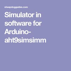 Simulator in software for Arduino- aht9simsimm