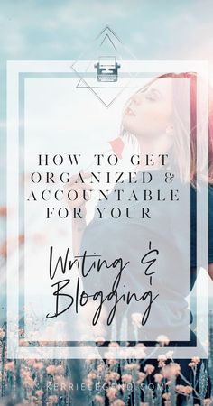 How to Get Organized & Accountable for Your Writing & Blogging - Writing Planner & Book Marketing Planner