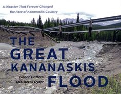 An account of the Kananaskis flood showing the event itself, the aftermath, the assessment of damage, and the rebuilding phase. Includes photographs taken before and after the landscape changed. Bragg Creek, Flood Wall, Trail Guide, Excellence Award, Physical Geography, Seasons Of The Year, Banff, Rock Climbing, Rocky Mountains
