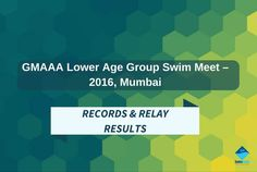 Get the Complete Results of GMAAA Lower Age Group Swim Meet - 2016, Mumbai. Know more @ #SwimIndia