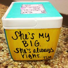 The cooler I made for my Big for Big/Little Reveal!