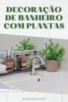 Veja como criar decorações bonitas em seu banheiro com plantinhas! São maneiras elegantes para dispor suas plantas em espaços deste cômodo da casa. Ideas Para, Bathroom, Restroom Decoration, Houses, Plants, Washroom, Full Bath