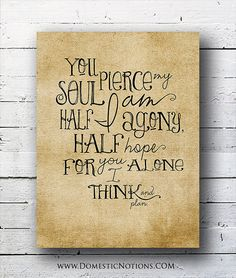 Jane Austen Quote: Persuasion - Captain Wentworth - Typography Print