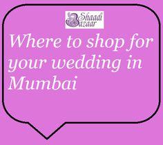 Need help navigating Mumbai for your wedding dresses? Here is our extensive list! #shaadibazaar #love #wedding