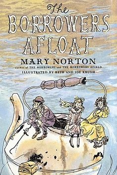 The Borrowers Afloat (The Borrowers #3) by Mary Norton