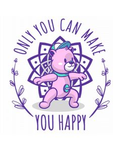Only you Are You Happy, Princess Peach, Smurfs, Yoga, How To Make, Fictional Characters, Design, Fantasy Characters, Yoga Sayings