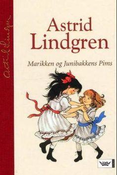 """""""Marikken og Junibakkens Pims"""" av Astrid Lindgren Childhood Memories, Teen, Reading, Cover, Books, Astrid Lindgren, Livros, Book, The Reader"""