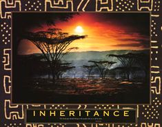 Inheritance: Kenya Anon PE101753  Call for special pricing Paper: 22 x 28  Retail $14.00